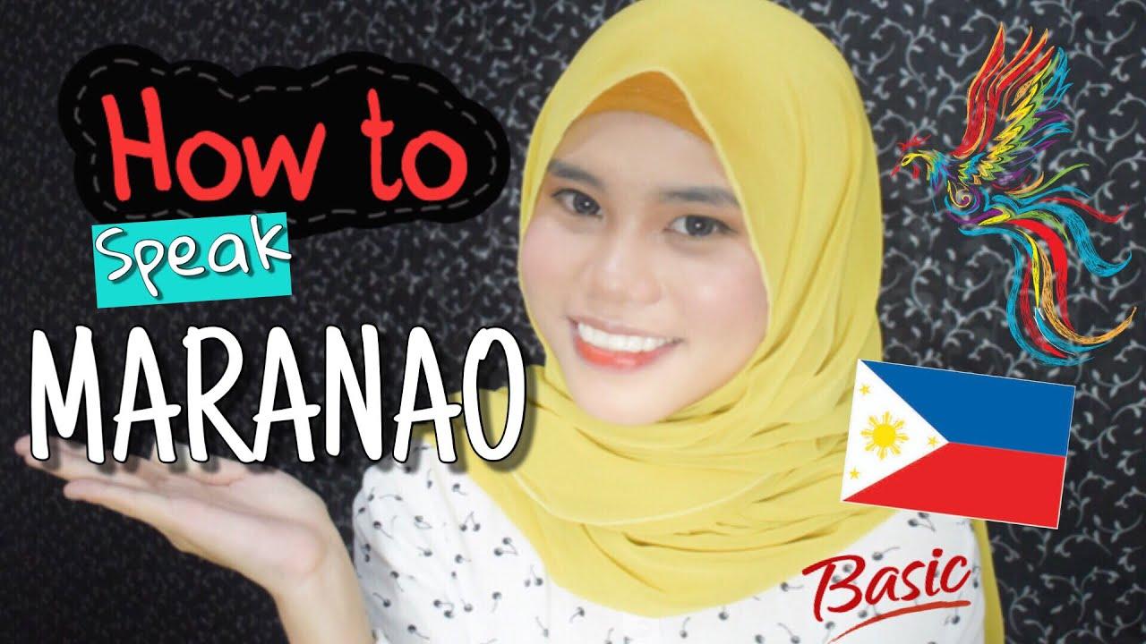 How to Speak the Maranao Language / How to sound like a Maranao