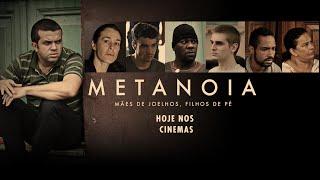 Metanoia: Mães de Joelhos, Filhos de pé - Trailer Oficial #2