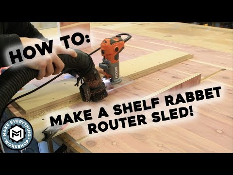 How to Make A Shelf Groove Router Sled!
