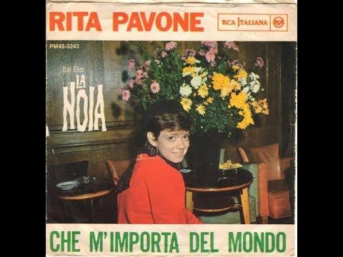 Che M'importa Del Mondo - Rita Pavone