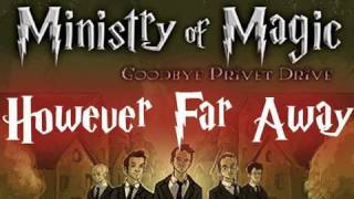 Watch Ministry Of Magic However Far Away video
