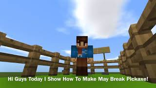 How To Make Can Break Pickaxe   Minecraft
