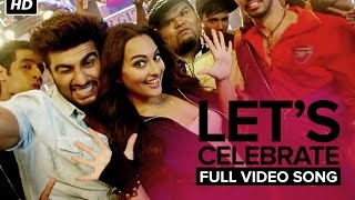 Let's Celebrate | Full Video Song | Tevar