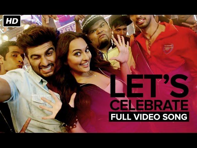 Let's Celebrate (Unedited Video Song) | Tevar | Arjun Kapoor & Sonakshi Sinha