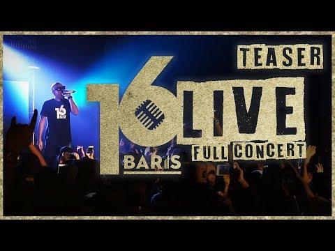 16 BARIS LIVE | Full Concert | Teaser