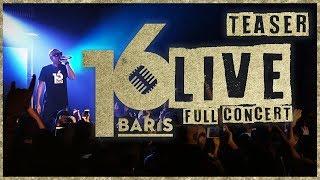 16 BARIS LIVE   Full Concert   Teaser