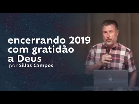 encerrando 2019 com gratidão a Deus por Sillas Campos