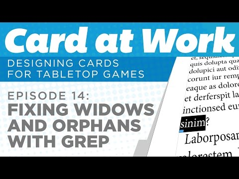 Card at Work: 14 – Fixing Widows and Orphans in InDesign with GREP