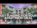 How to Get Funding For Your Apartment Deal