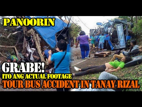 ACTUAL FOOTAGE OF TOURIST BUS ACCIDENT IN TANAY RIZAL! PANOORIN