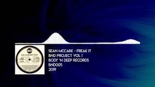 Sean Mccabe Freak It Body 39 N Deep - BND005 - 2019.mp3