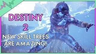 DESTINY 2 - WHY NEW SKILL TREES ARE AMAZING! (Destiny 2 Gameplay)
