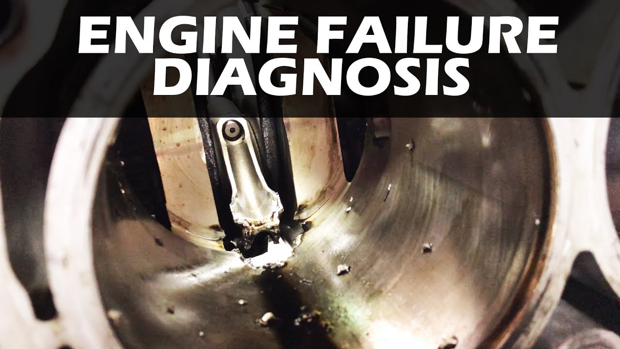 engine failure diagnosis youtube