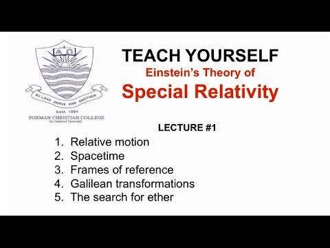 Lecture 1: Space and Time (Special Relativity - English) | Pervez Hoodbhoy