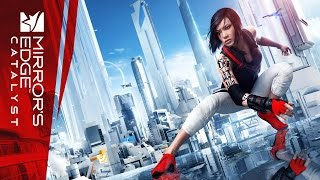 Official Mirror S Edge Catalyst Announcement Trailer E3 2015