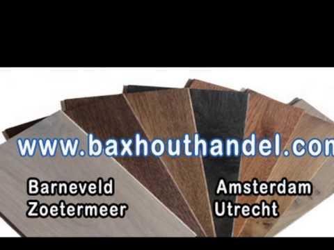 Soorten houten vloeren bax houthandel zoetermeer youtube