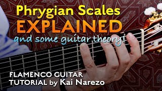 Phrygian Scales Explained for Flamenco Guitar - Tutorial by Kai Narezo