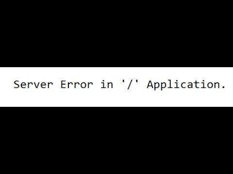 Como Solusionar el Error  ( Server Error in '/' Application. ) Op7