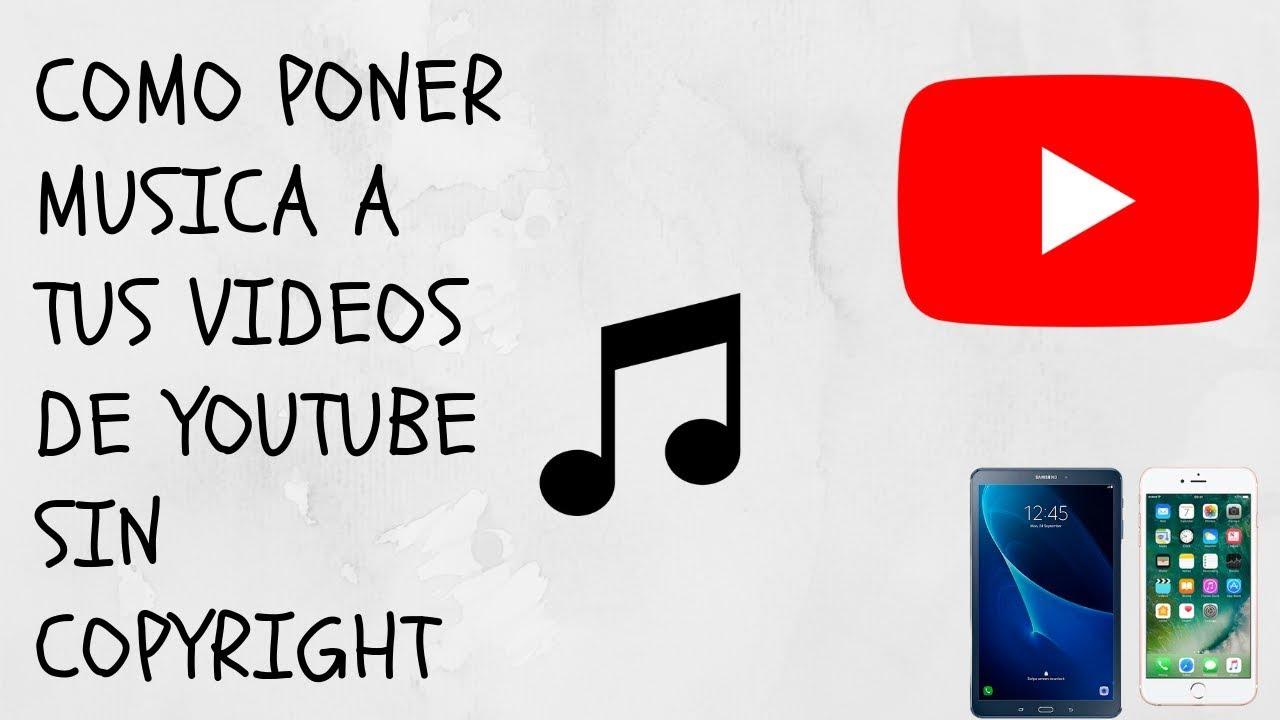 Como Poner Musica A Tus Videos Sin Copyright 2019 Youtube