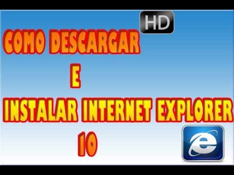 tutorial de como instalar internet explorer 10
