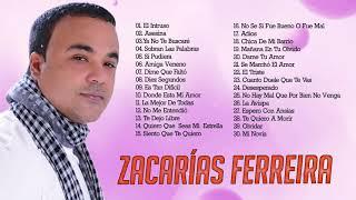 MIX 30 GRANDES ÉXITOS DE ZACARÍAS FERREIRA - ZACARÍAS FERREIRA SUS MEJORES CANCÍONES