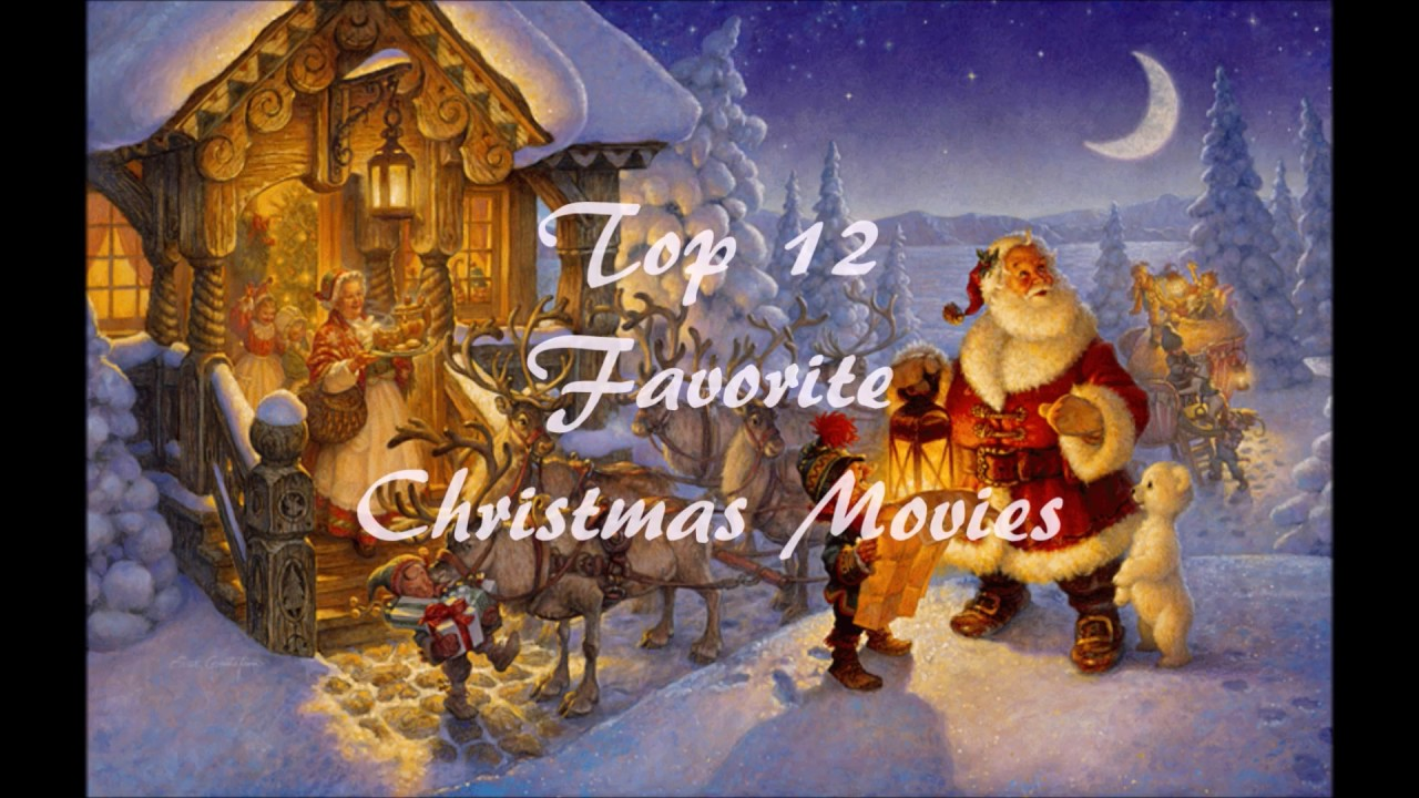 My Top Favorite 12 Christmas Movies (theater releases) - YouTube