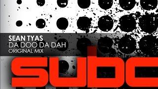 Sean Tyas - Da Doo Da Dah