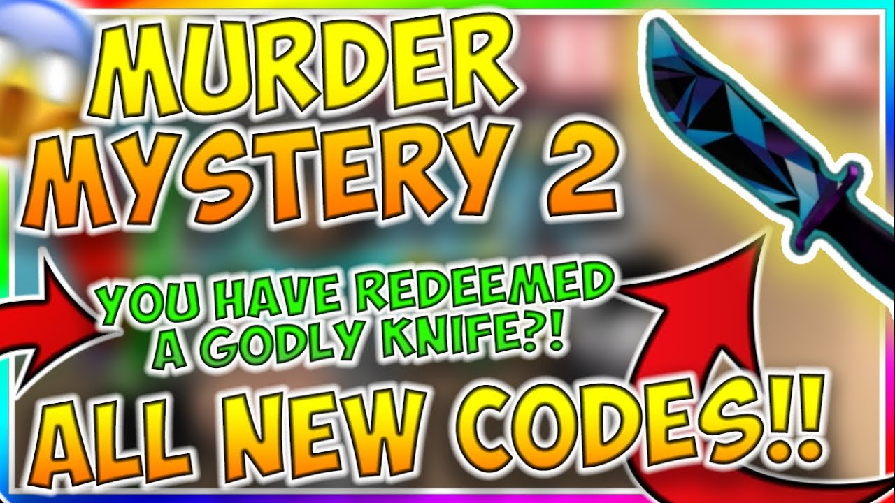 Murder Mystery 2 Codes 2019 August Edition Youtube