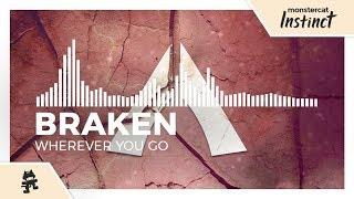 Braken - Wherever You Go [Monstercat Release] thumbnail