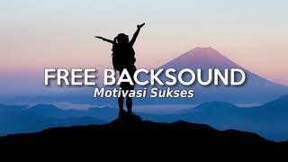 Backsound Motivasi