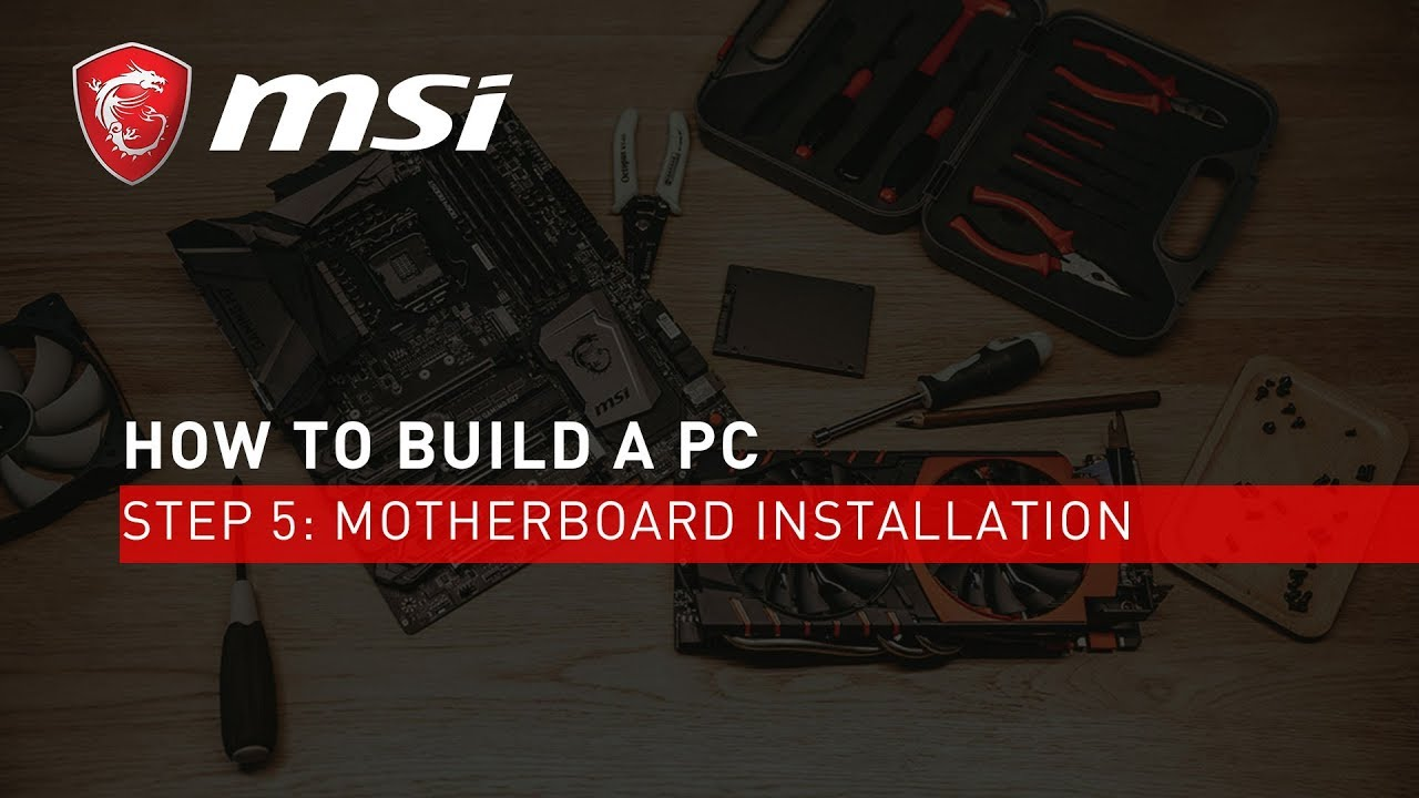 Step 5 Motherboard Installation Yeswebuild Msi Youtube Diagram