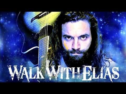 Elias - Walk With Me
