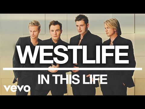 Westlife - In This Life (Official Audio) Mp3
