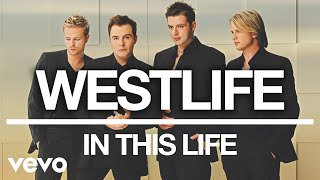 Westlife - In This Life (Official Audio)