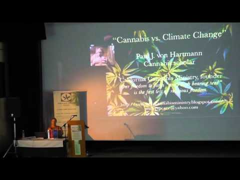 "CANNABIS vs. CLIMATE CHANGE - Globalizing ""essential civilian demand"" - Paul J. von Hartmann"