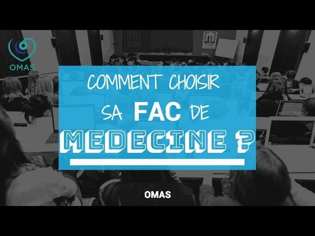 OMAS - Comment choisir sa fac de médecine ?
