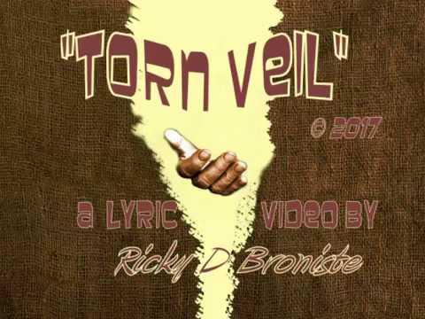 Torn Veil by Ricky D Broniste