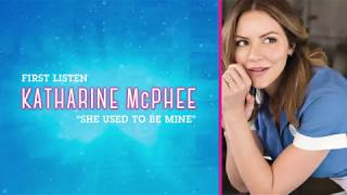 "FIRST LISTEN: Katharine McPhee ""She Used To Be Mine"" from Waitress The Musical"