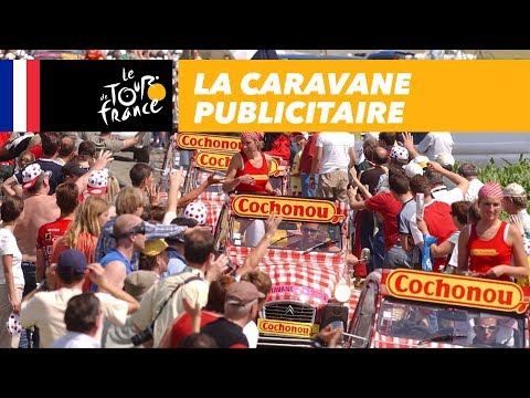 Guide Du Tour De France: La Caravane Publicitaire
