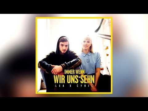LEA, Cyril - Immer wenn wir uns sehn (Zombic Remix)