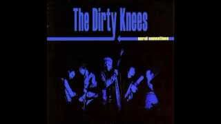 "The Dirty Knees -  ""Thing In E"" (Savage Resurrection cover)"