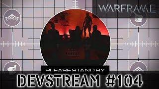 Warframe: Девстрим #104