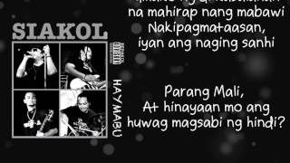 Siakol - Parang Mali (lyric Video)