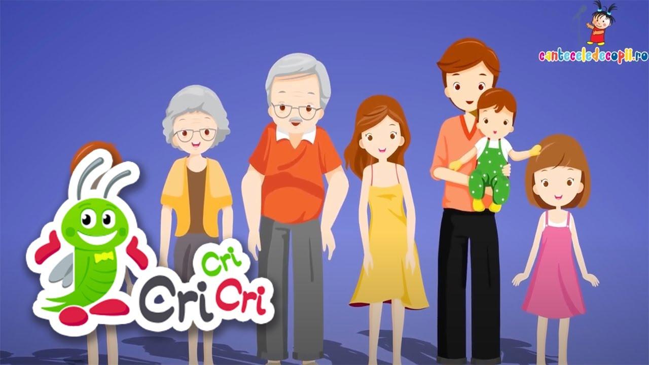 Familia mea - Cantece pentru copii | CriCriCri