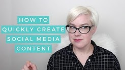How To Quickly Create Social Media Content