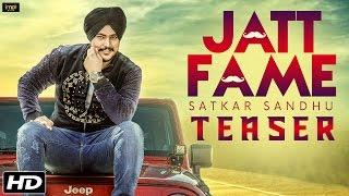 Jatt Fame (Teaser) - Satkar Sandhu - Lil Daku - Latest Punjabi Songs 2016