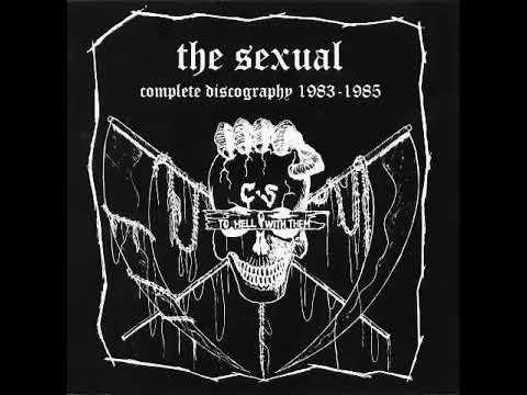 The sexual - Complete Discography 1983 -1985