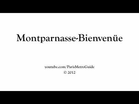 How to Pronounce Montparnasse-Bienvenüe