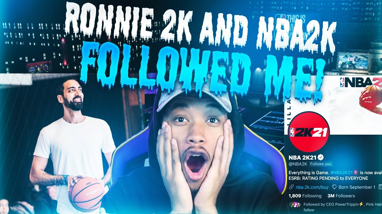 Ronnie 2k and Nba2k followed me on Twitter!
