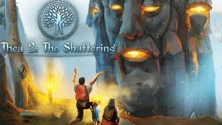 Thea 2 The Shattering - 4X Survival Strategy/RPG - Gameplay Basics